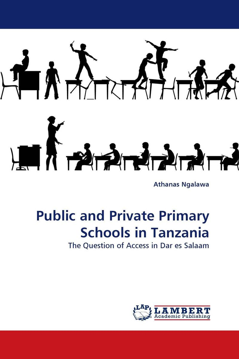 Public and Private Primary Schools in Tanzania george lucas education nation six leading edges of innovation in our schools