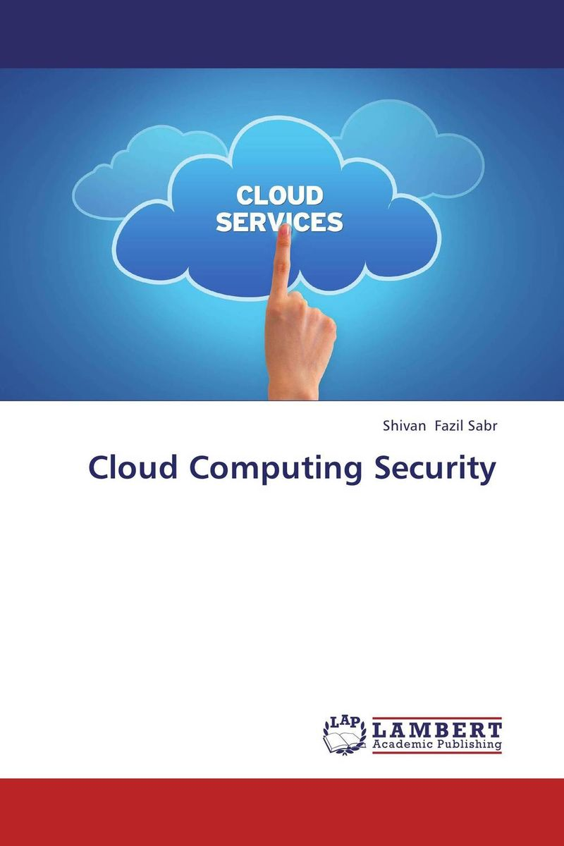 Cloud Computing Security cloud computing