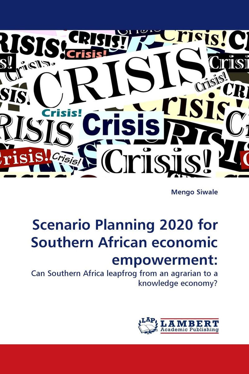 Scenario Planning 2020 for Southern African economic empowerment: a strategy for managing teacher migration in southern africa