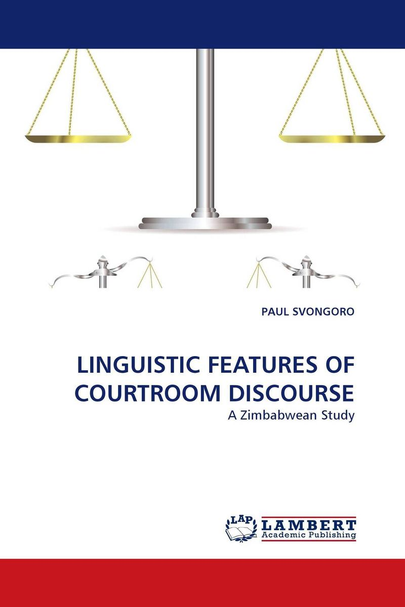 LINGUISTIC FEATURES OF COURTROOM DISCOURSE cultural and linguistic hybridity in postcolonial text