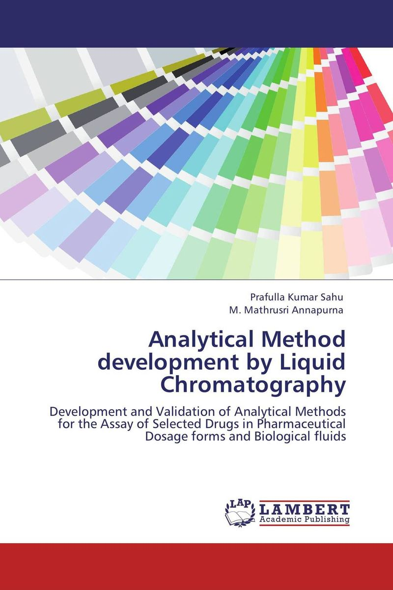 Analytical Method development by Liquid Chromatography analytical method development