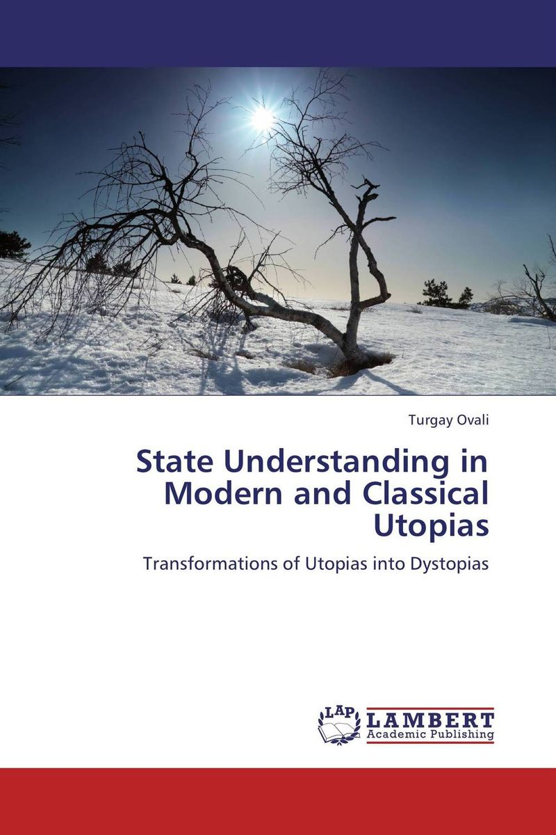 State Understanding in Modern and Classical Utopias модель дома if the state of science and technology 3d