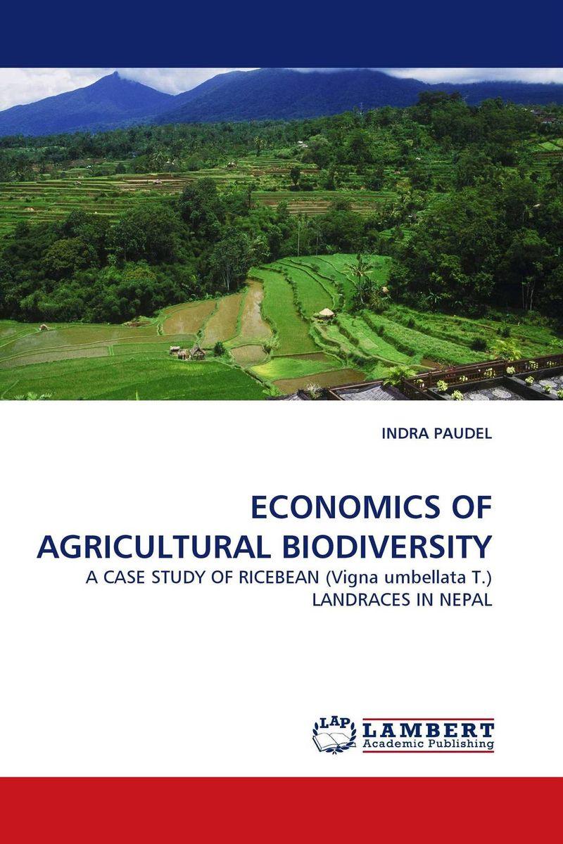ECONOMICS OF AGRICULTURAL BIODIVERSITY
