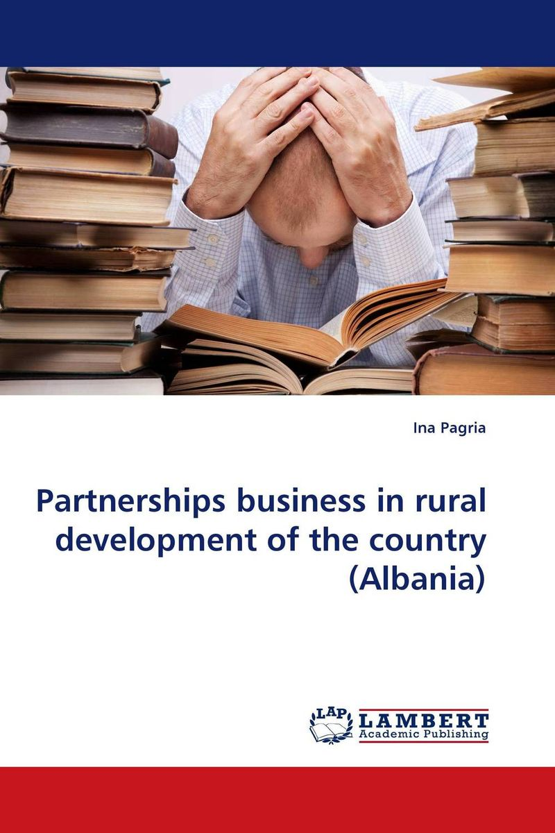 Partnerships business in rural development of the country (Albania) lawrence maumbi michelo analysis of nongovernmental organisation in rural development