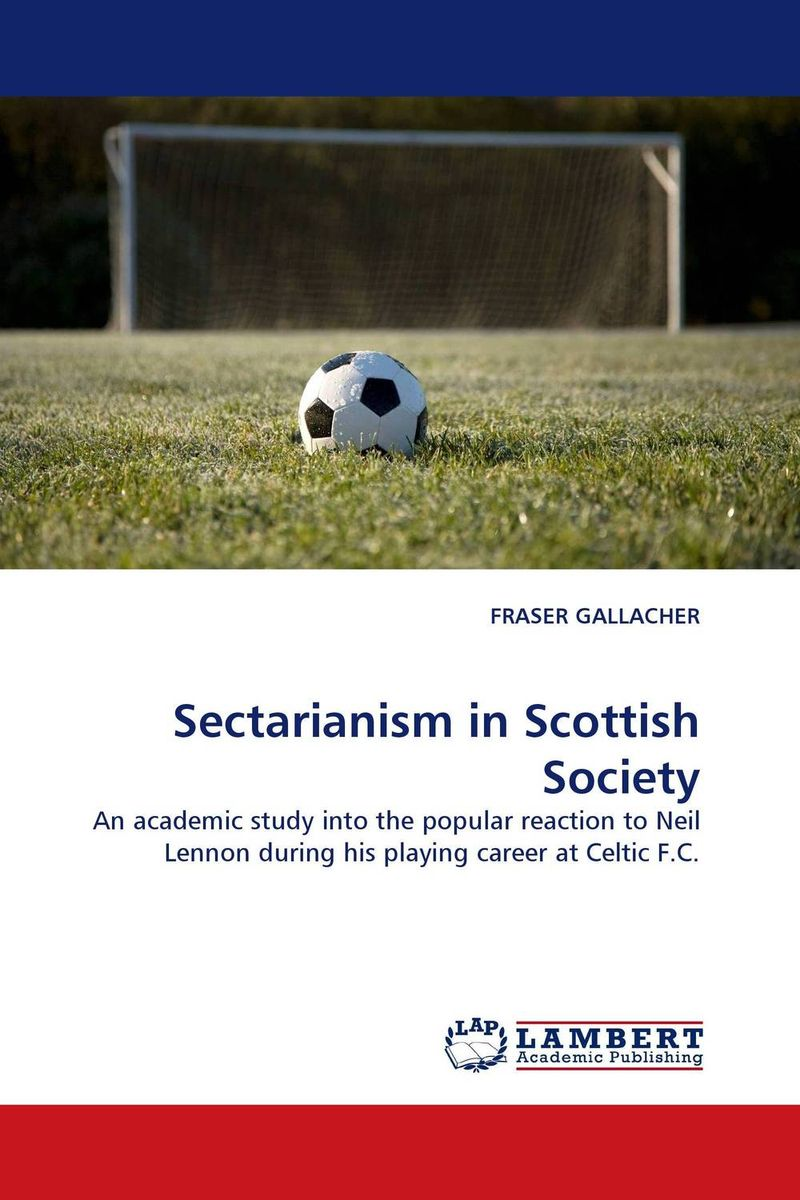 Sectarianism in Scottish Society voluntary associations in tsarist russia – science patriotism and civil society