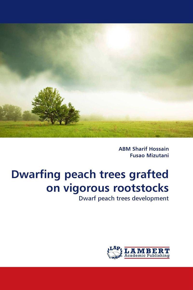 Dwarfing peach trees grafted on vigorous rootstocks abm sharif hossain and fusao mizutani dwarfing peach trees grafted on vigorous rootstocks