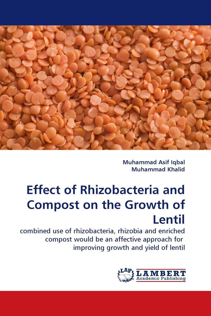 Effect of Rhizobacteria and Compost on the Growth of Lentil ravindra kumar jain nod factors and nodulation process by rhizobia in cicer arietinum