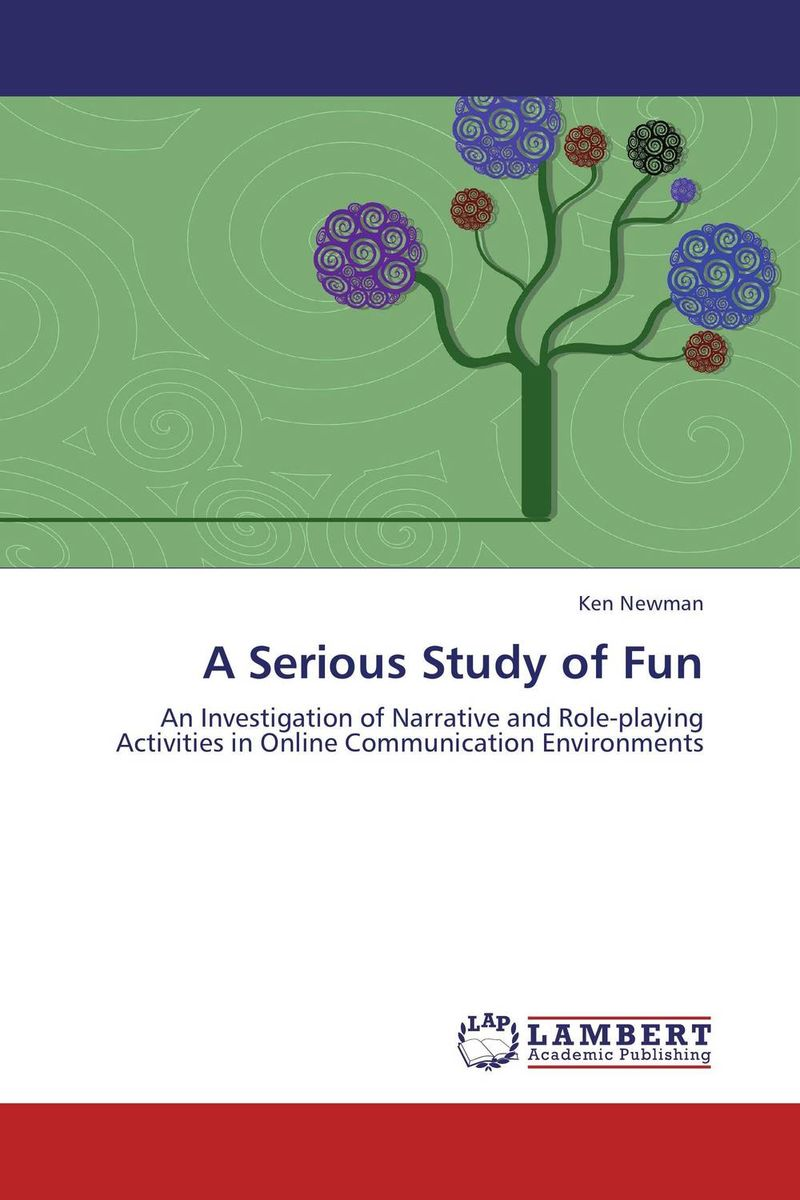 A Serious Study of Fun playful approaches to serious problems – narrative therapy with children