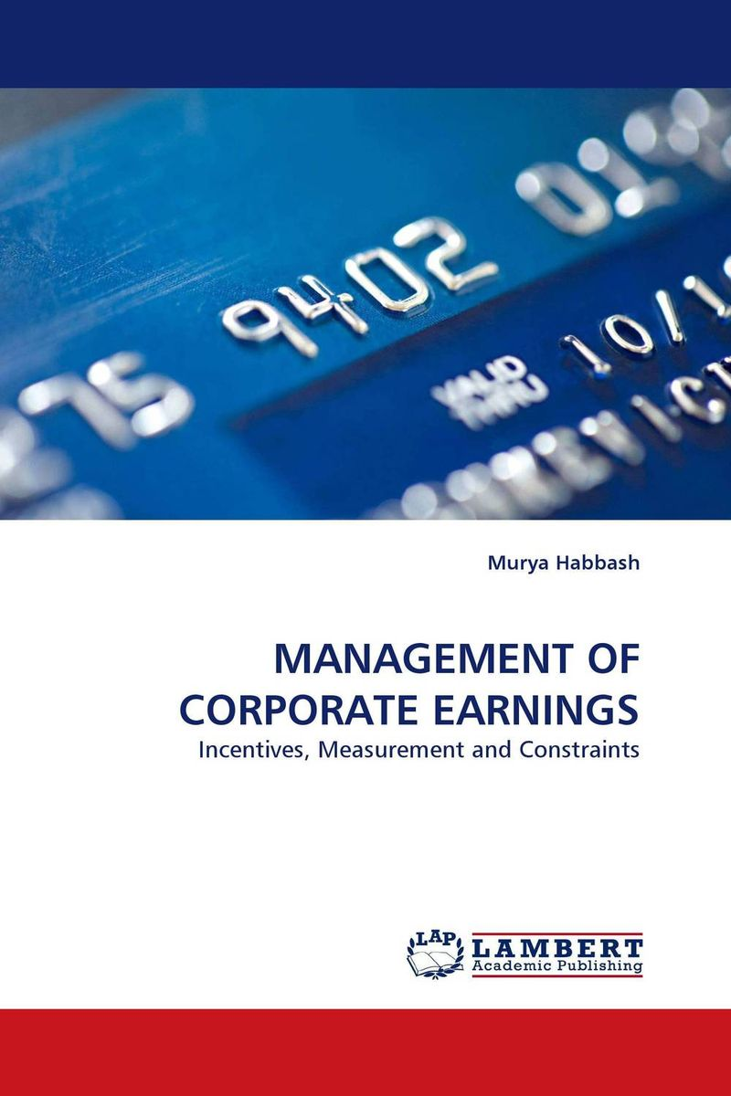 MANAGEMENT OF CORPORATE EARNINGS corporate governance and firm value