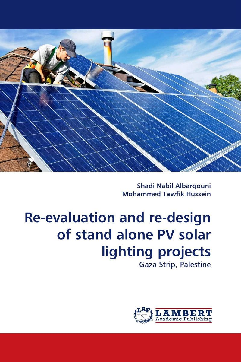 Re-evaluation and re-design of stand alone PV solar lighting projects