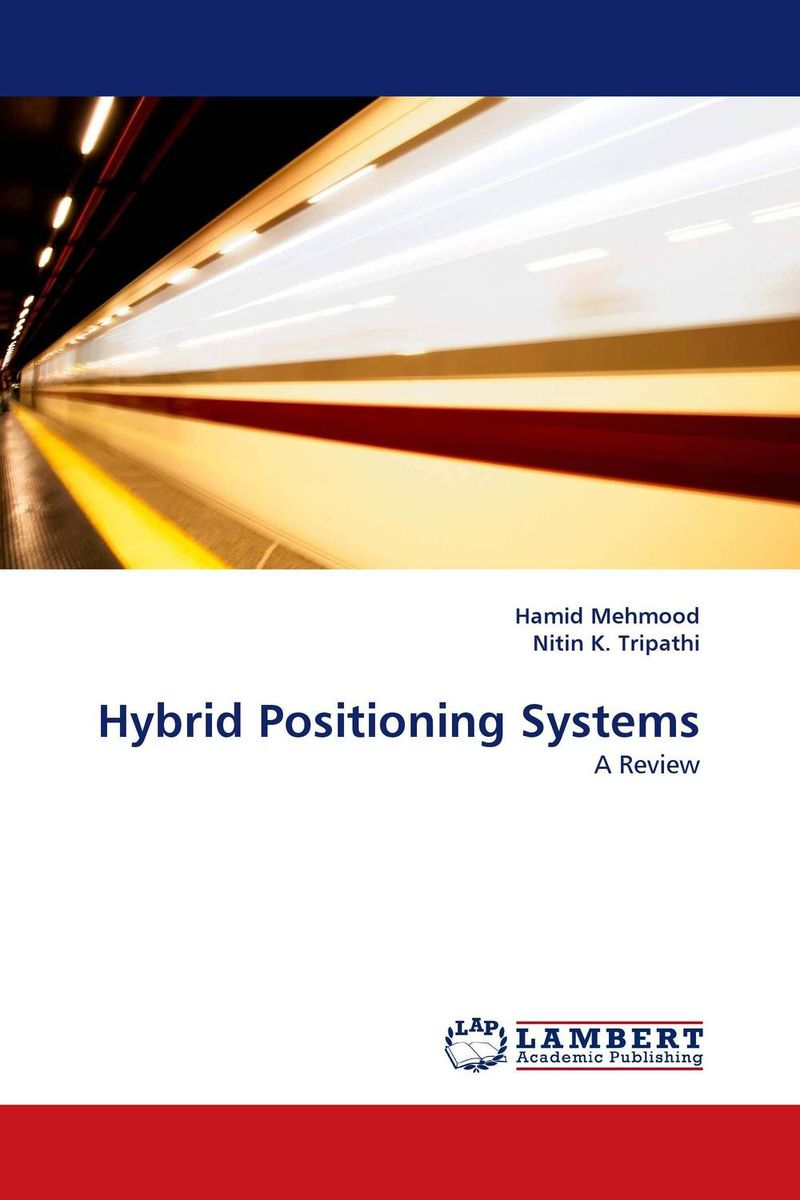 Hybrid Positioning Systems hybrid systems control