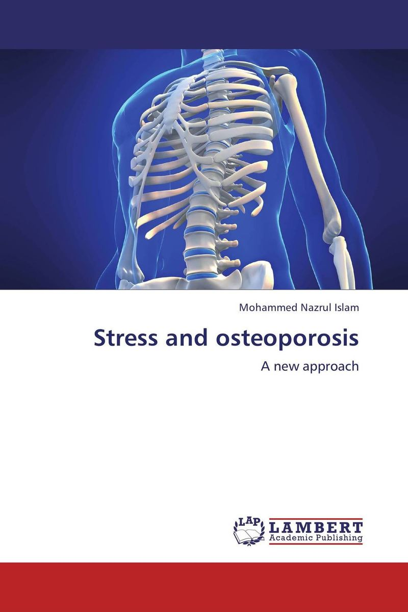 Stress and osteoporosis hanaa ahmed emad eskander and aziza shalby alternative modalities for secondary osteoporosis