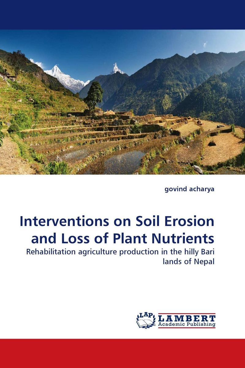Interventions on Soil Erosion and Loss of Plant Nutrients rakesh kumar khandal and sapana kaushik coal tar pitch with reduced pahs and thermosets based on it