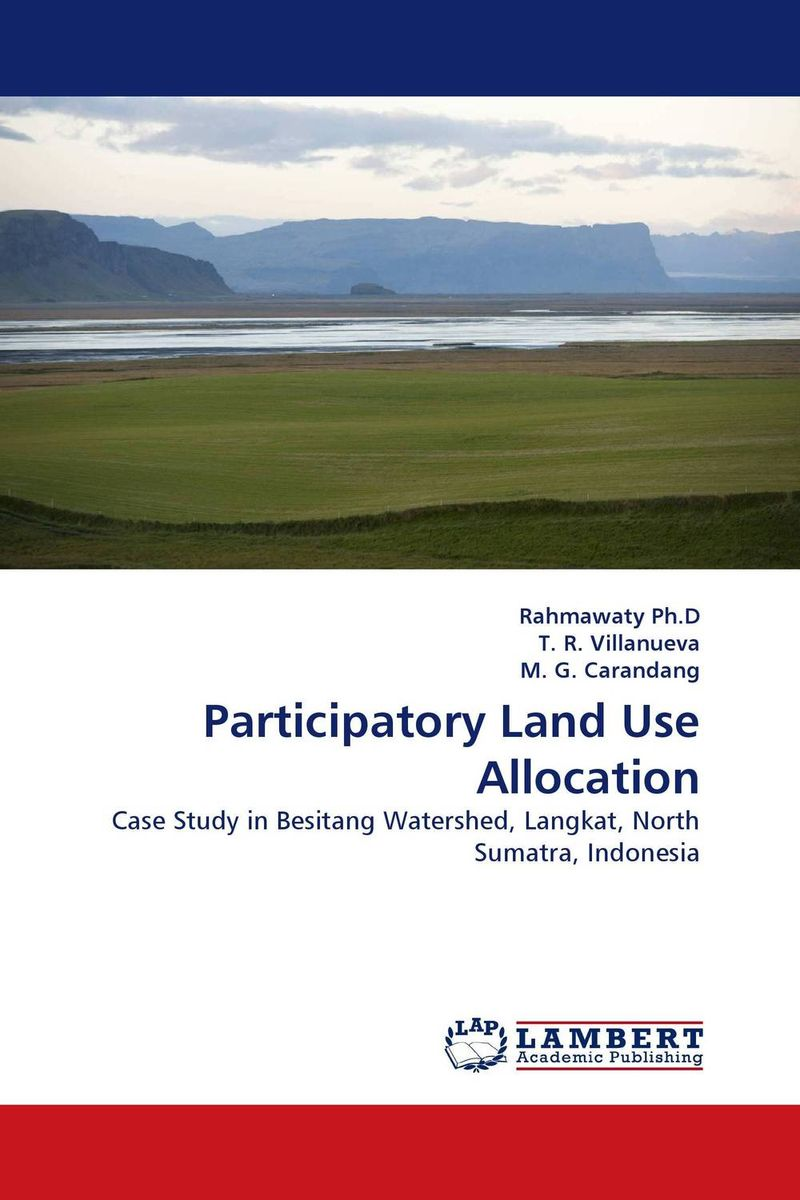 Participatory Land Use Allocation cherdpong kheerajit and alexander g flor participatory development communication in cbnrm