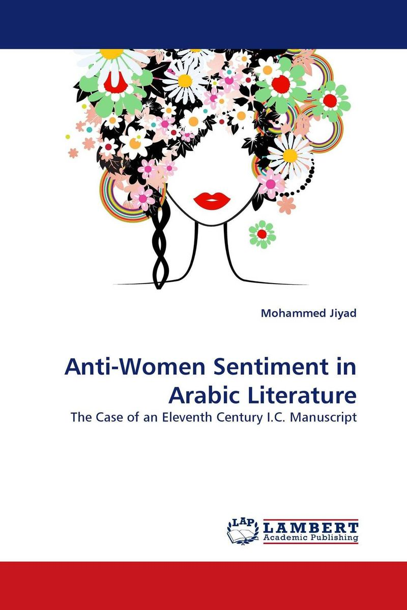 Anti-Women Sentiment in Arabic Literature what she left