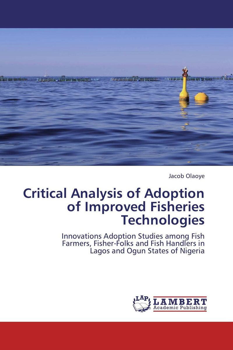 Critical Analysis of Adoption of Improved Fisheries Technologies critical analysis of adoption of improved fisheries technologies