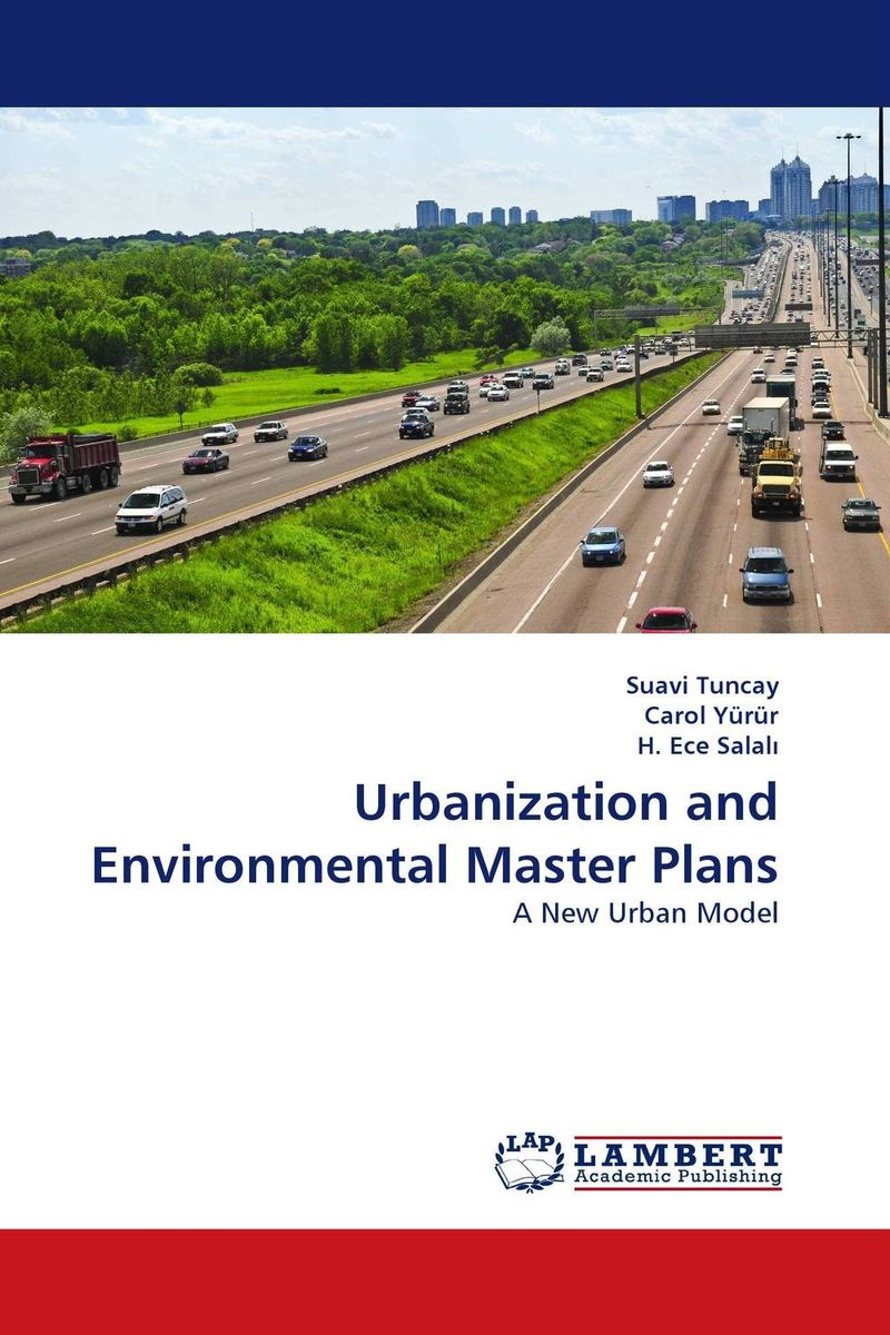 Urbanization and Environmental Master Plans asma shahzad environmental implications of urbanization