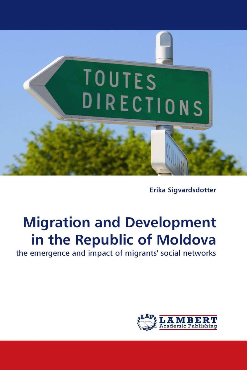 Migration and Development in the Republic of Moldova