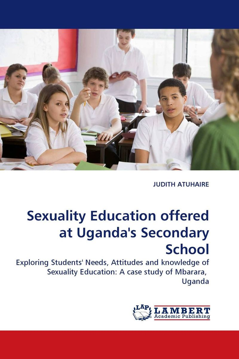 Sexuality Education offered at Uganda's Secondary School english language at secondary education in bangladesh