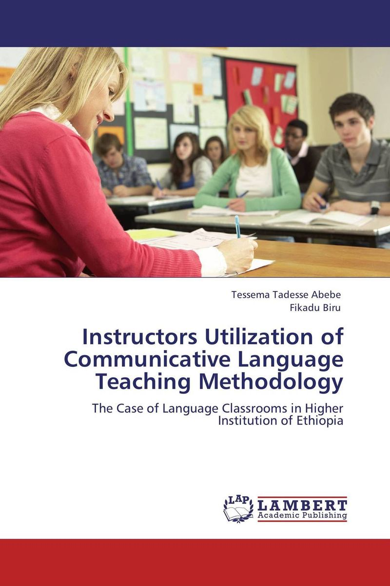Instructors Utilization of Communicative Language Teaching Methodology an outline of communicative language teaching in bangladesh