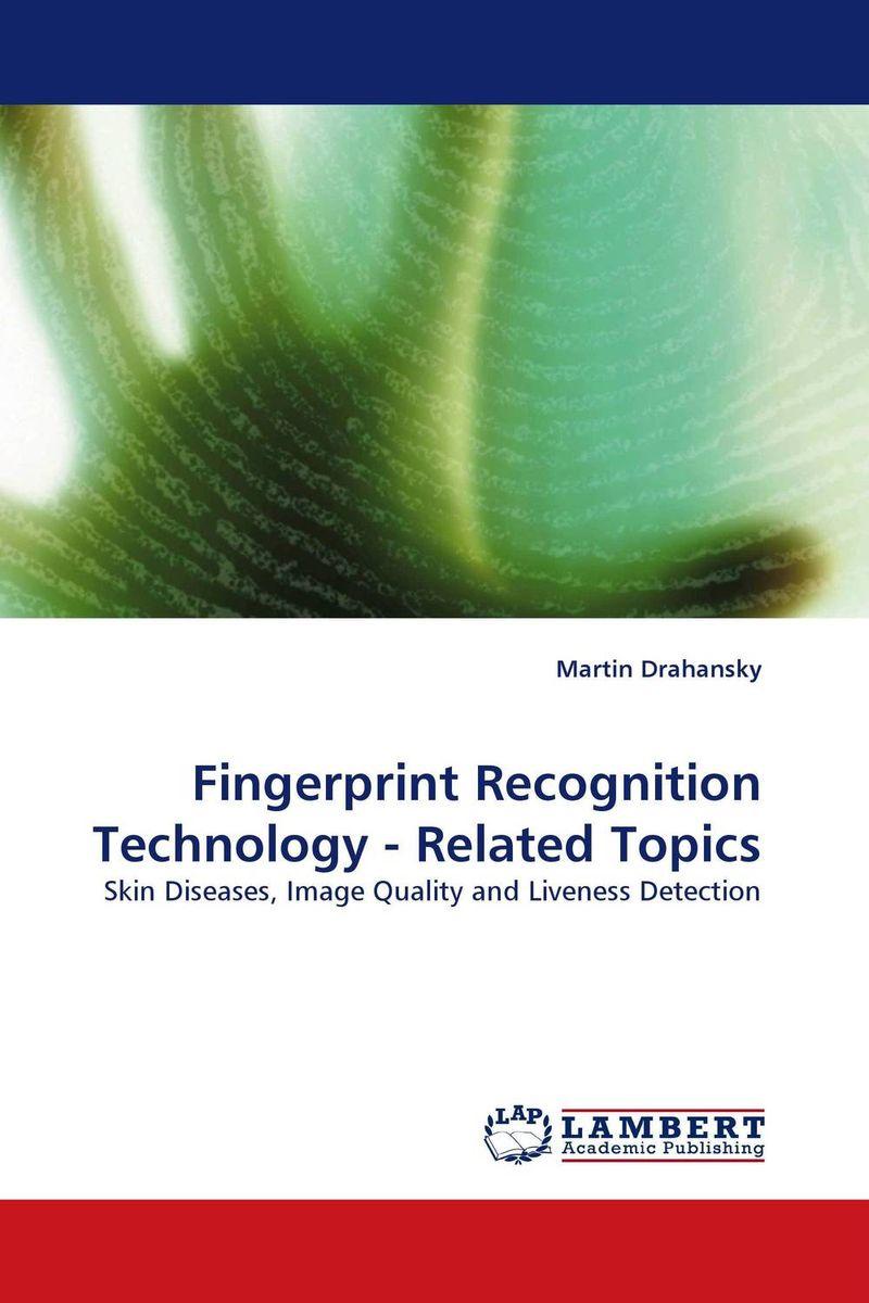 Fingerprint Recognition Technology - Related Topics multimodal fusion of iris and fingerprint