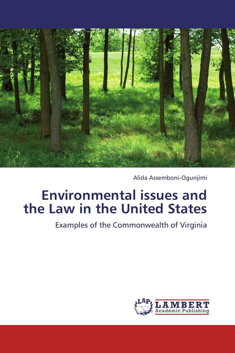 Environmental issues and the Law in the United States environmental law