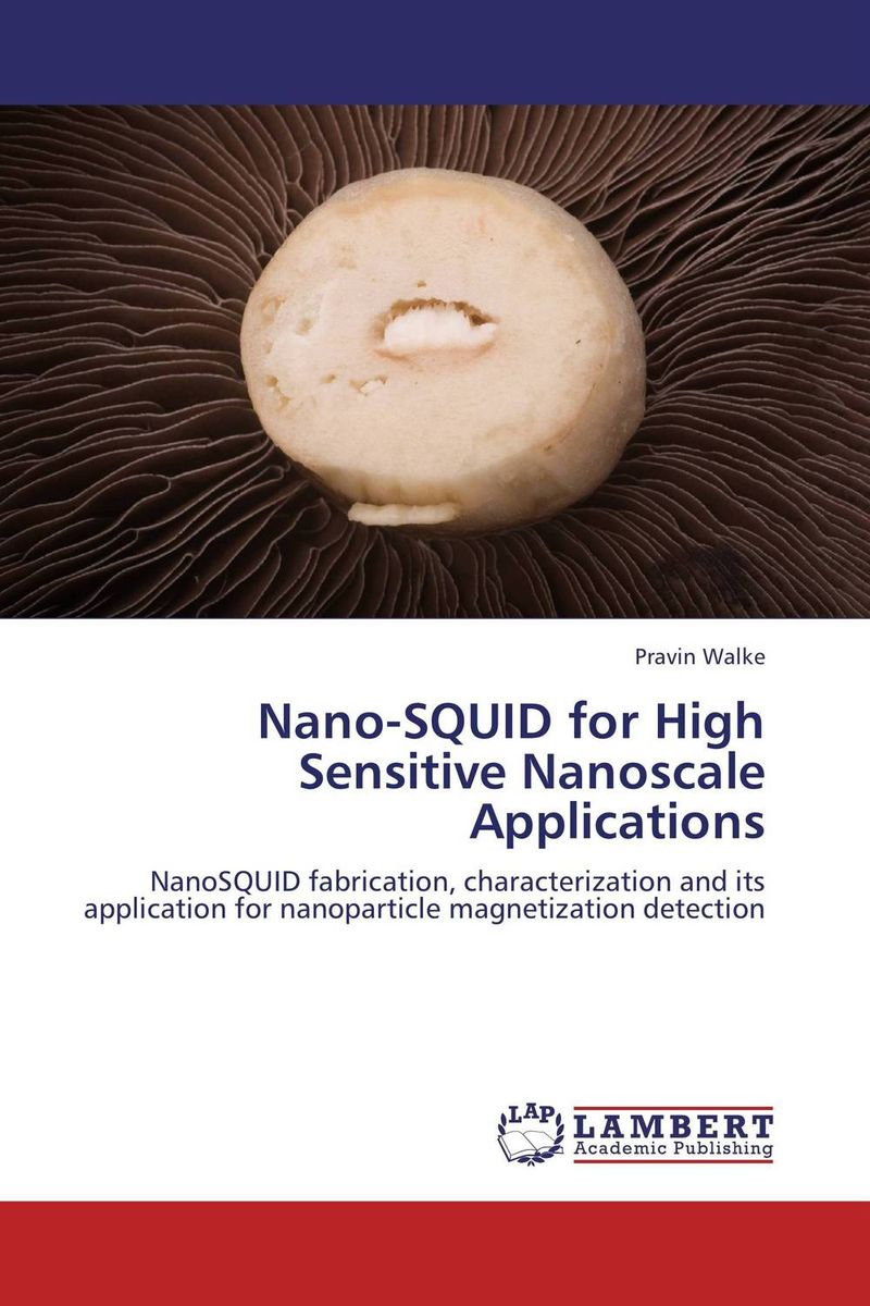 Nano-SQUID for High Sensitive Nanoscale Applications c alexander london we give a squid a wedgie