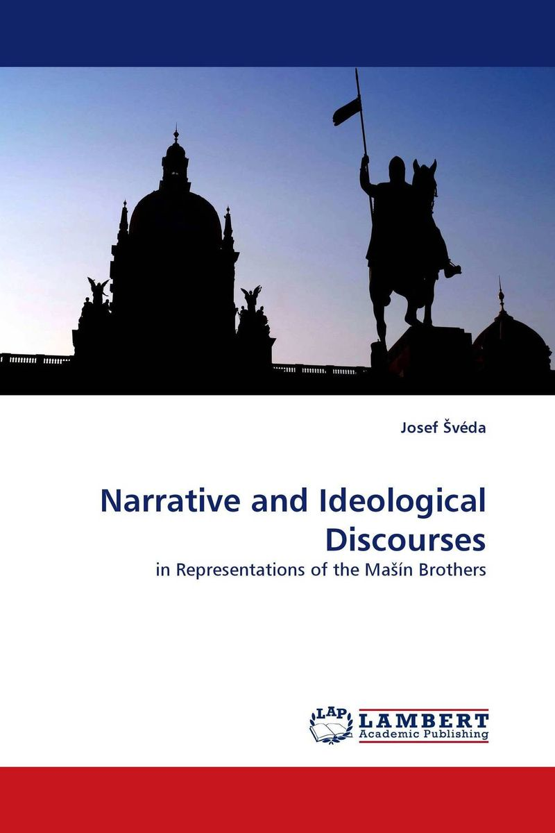 Narrative and Ideological Discourses seeing things as they are