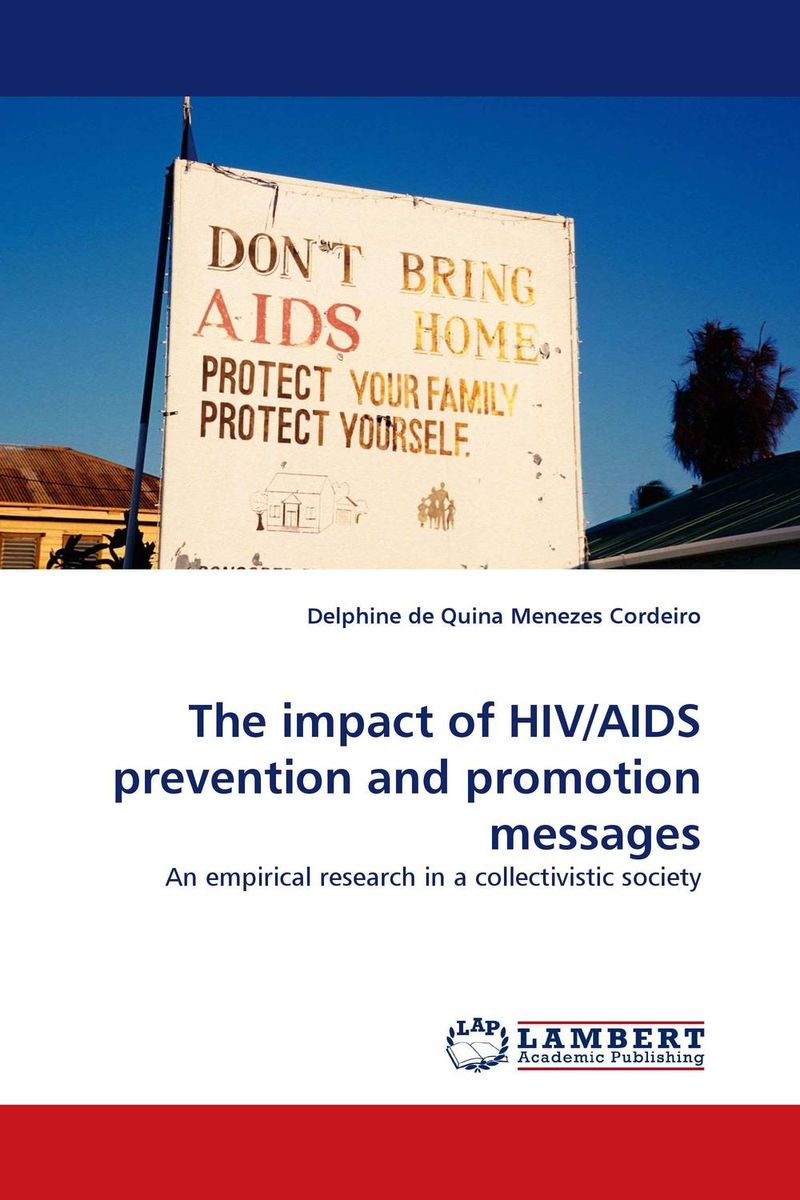 The impact of HIV/AIDS prevention and promotion messages