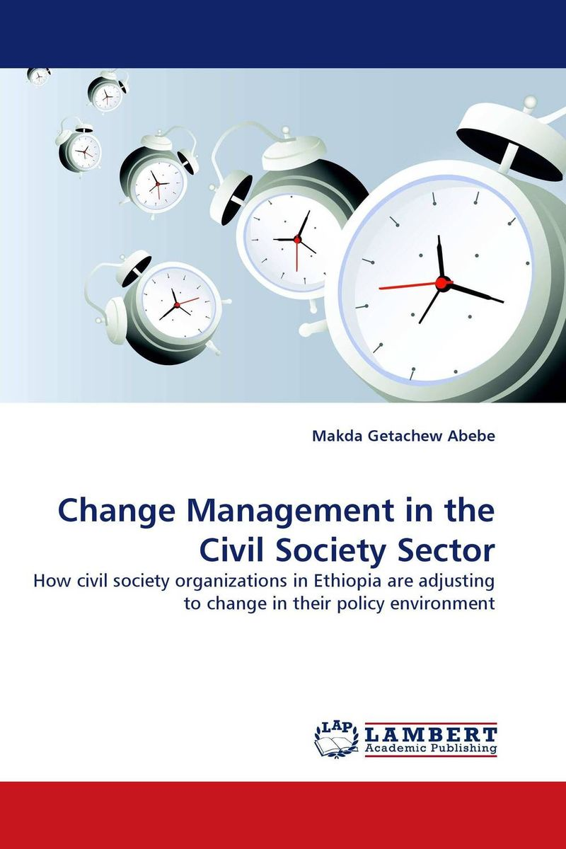 Change Management in the Civil Society Sector the demands of liberty – civil society in france since the revolution