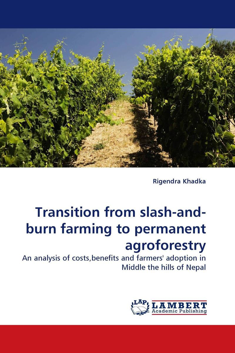 Transition from slash-and-burn farming to permanent agroforestry the burn the burn the smiling face
