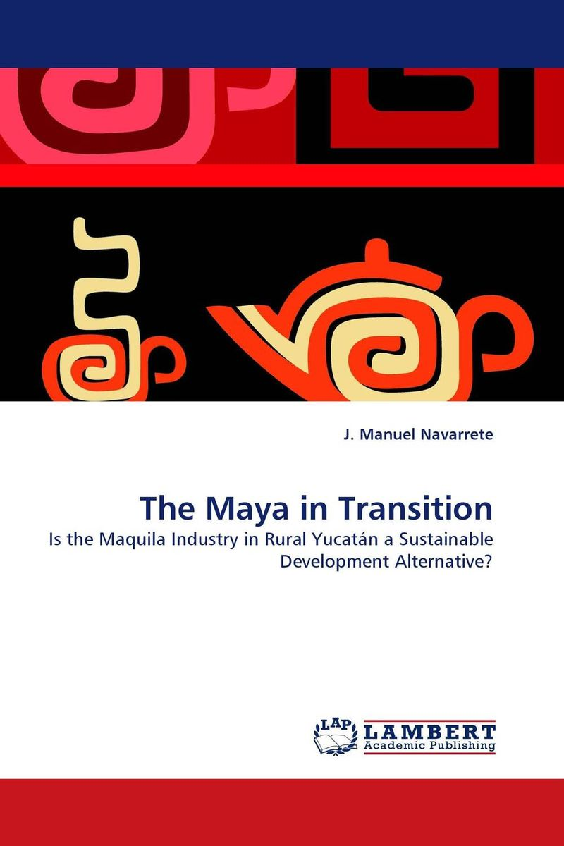 The Maya in Transition the maya in transition