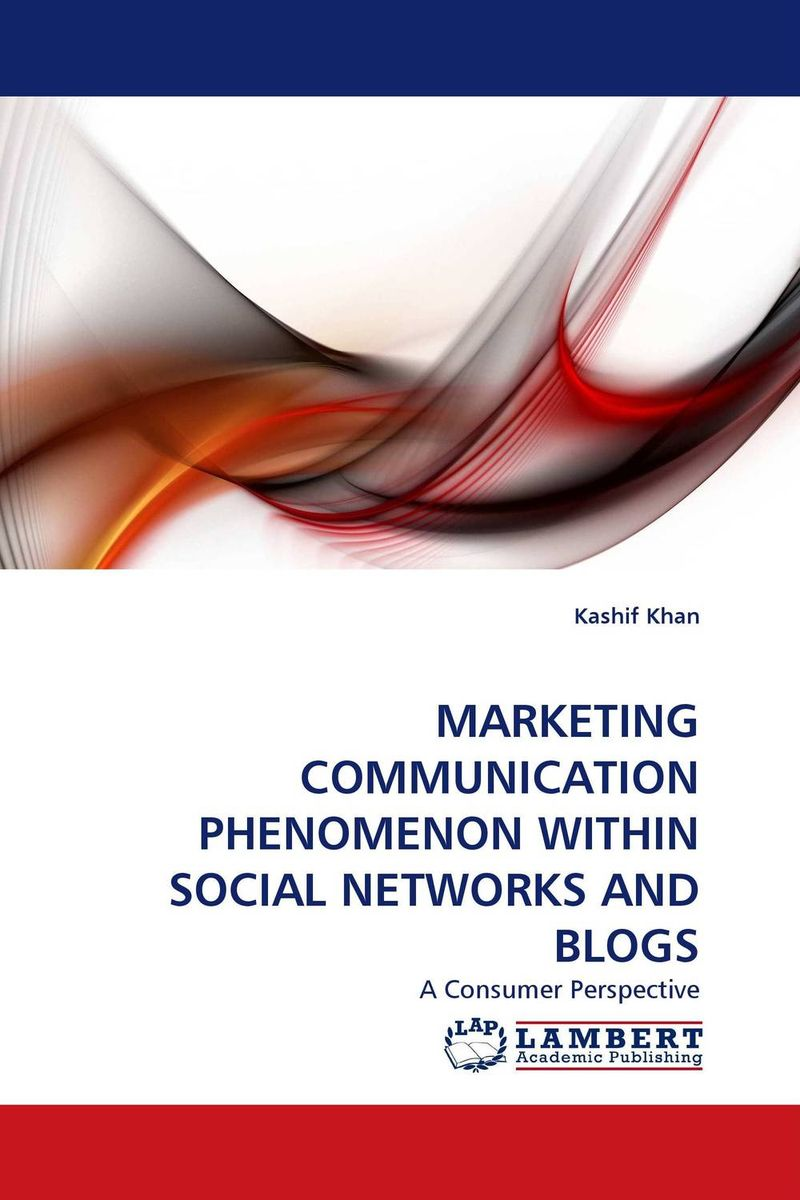 MARKETING COMMUNICATION PHENOMENON WITHIN SOCIAL NETWORKS AND BLOGS networks security and communication