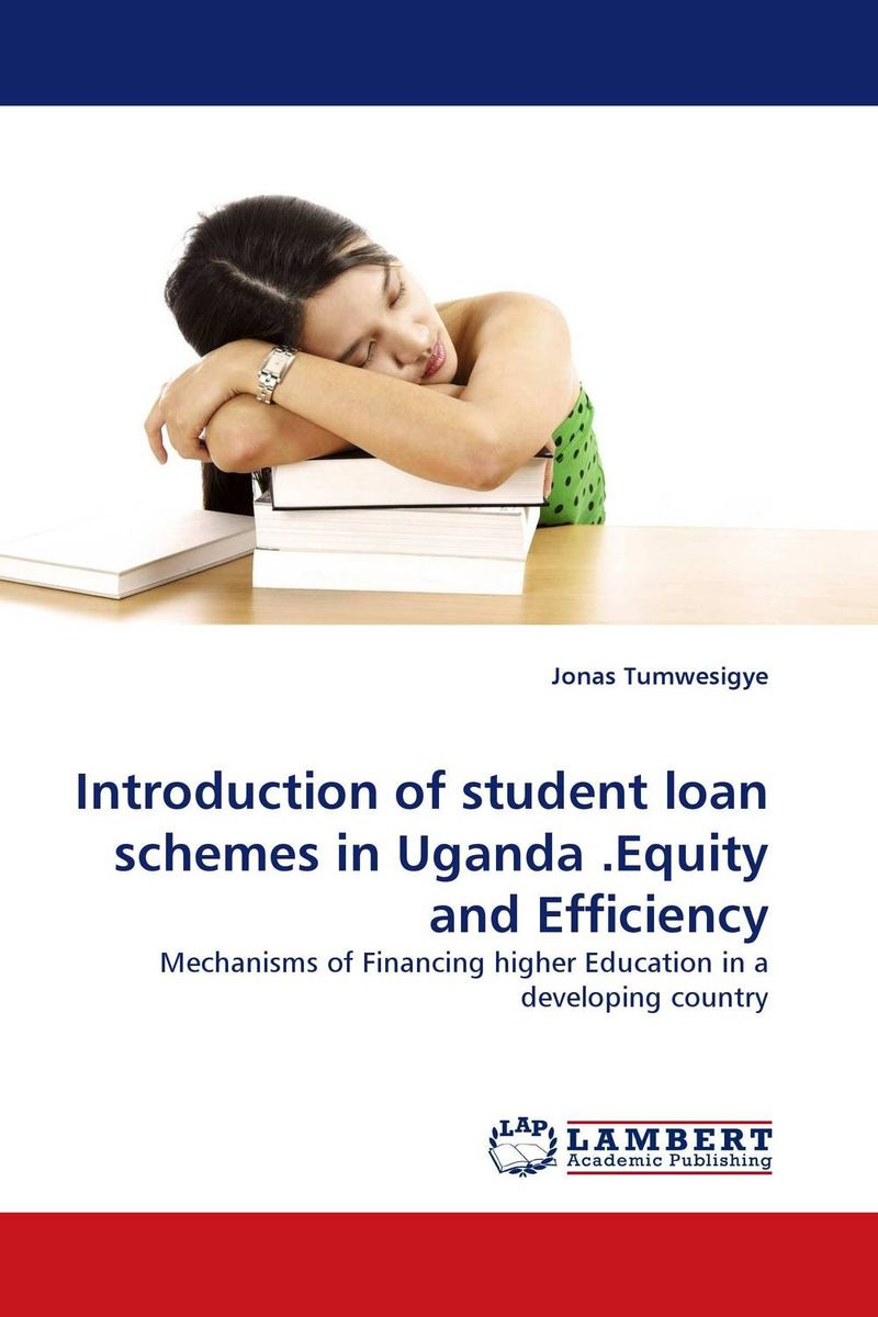 Introduction of student loan schemes in Uganda .Equity and Efficiency the code of the riverside scene at qingming festival the scheme and murder hidden in the famous painting chinese edition