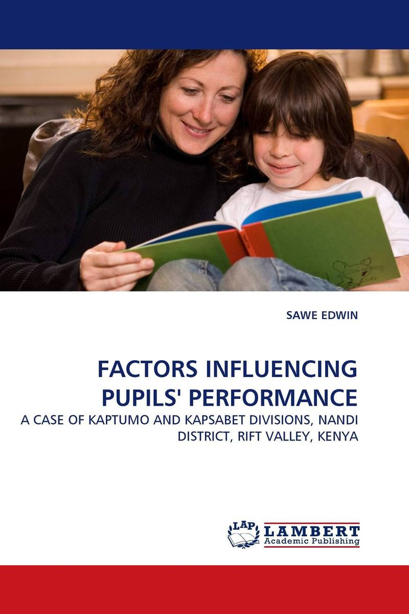 цены  FACTORS INFLUENCING PUPILS'' PERFORMANCE