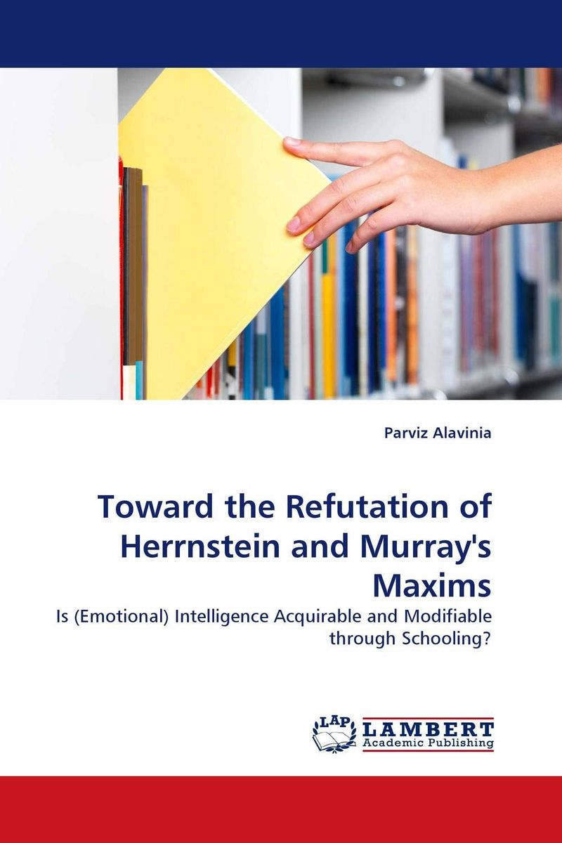 Toward the Refutation of Herrnstein and Murray''s Maxims helina befekadu the nature and effect of emotional violence