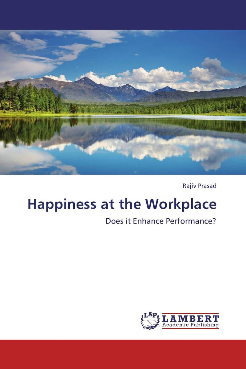 Happiness at the Workplace the ministry of utmost happiness