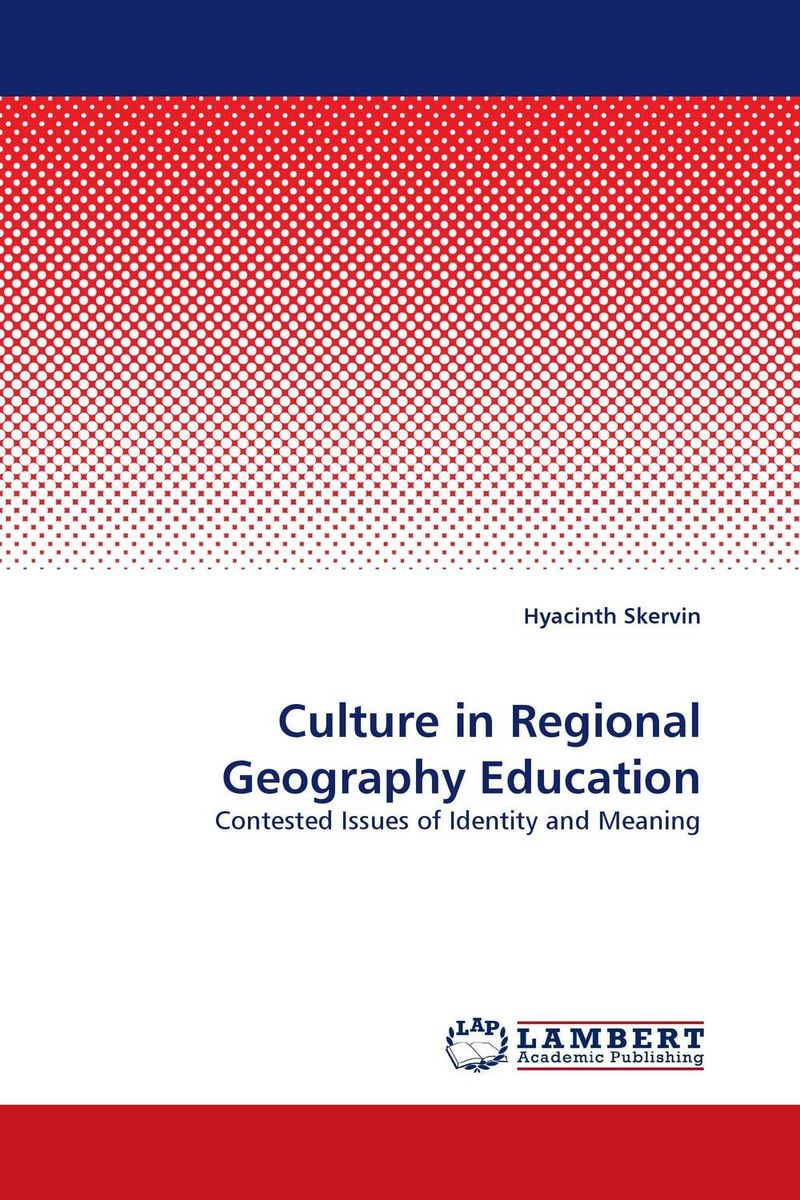 Culture in Regional Geography Education