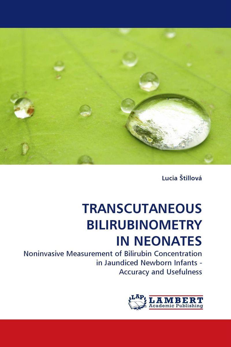 TRANSCUTANEOUS BILIRUBINOMETRY IN NEONATES cardiovascular changes and unconjugated hyperbilirubinemia in neonates