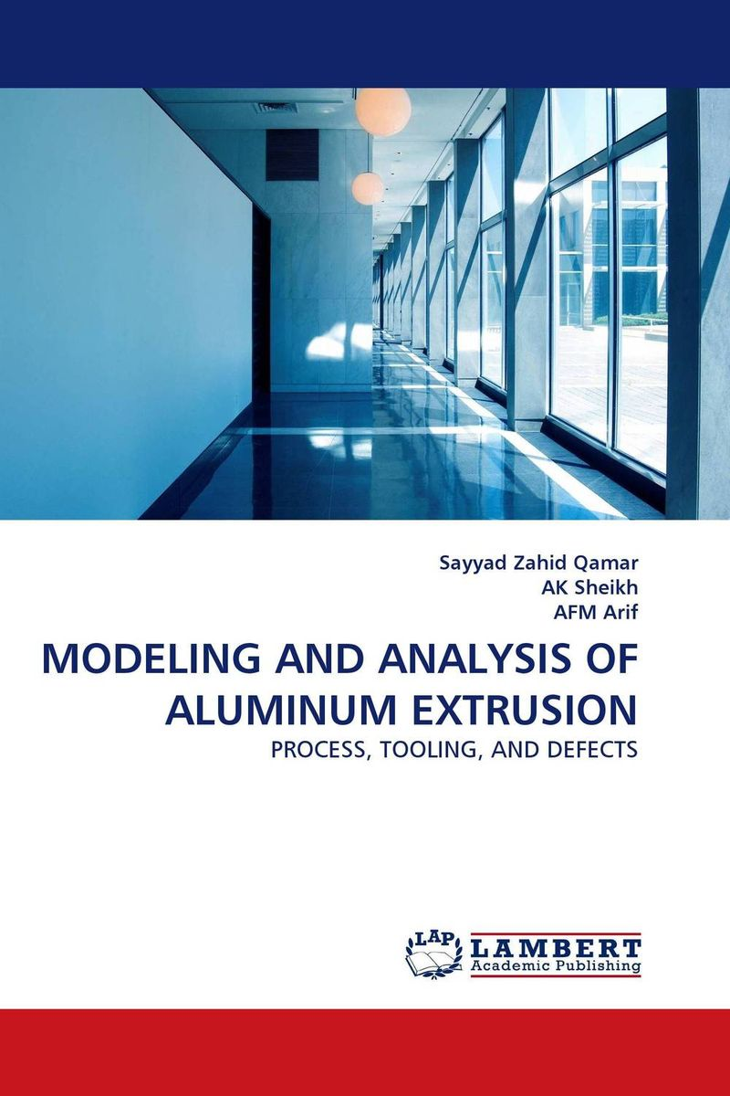 MODELING AND ANALYSIS OF ALUMINUM EXTRUSION o reilly product defects