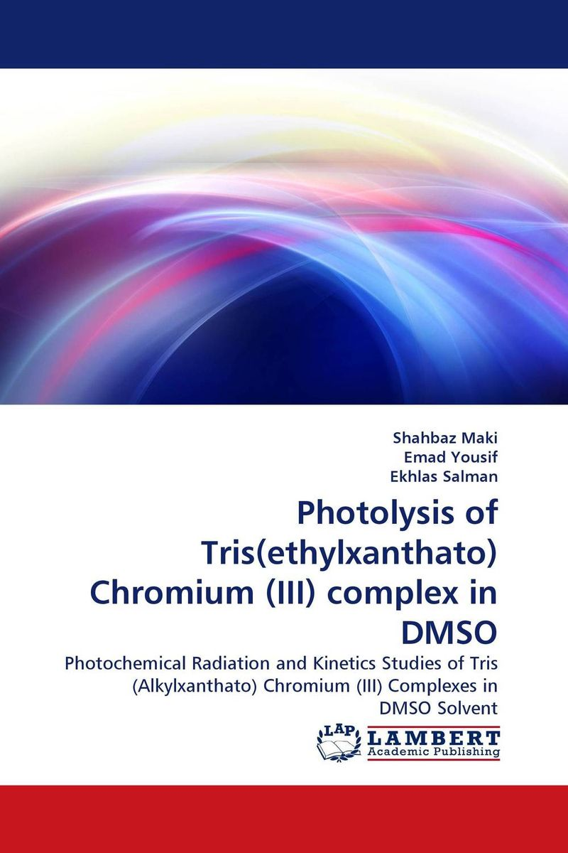 Photolysis of Tris(ethylxanthato) Chromium (III) complex in DMSO inoue yoshihisa supramolecular photochemistry controlling photochemical processes