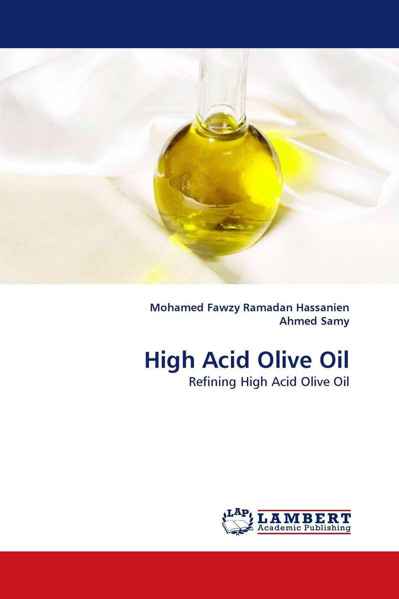 High Acid Olive Oil high acid olive oil