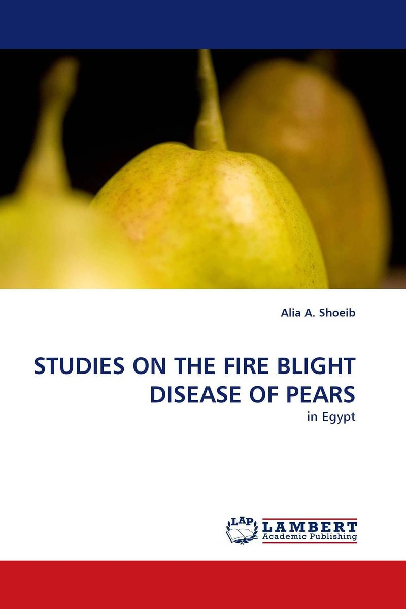 STUDIES ON THE FIRE BLIGHT DISEASE OF PEARS coral health and disease in the red sea egypt