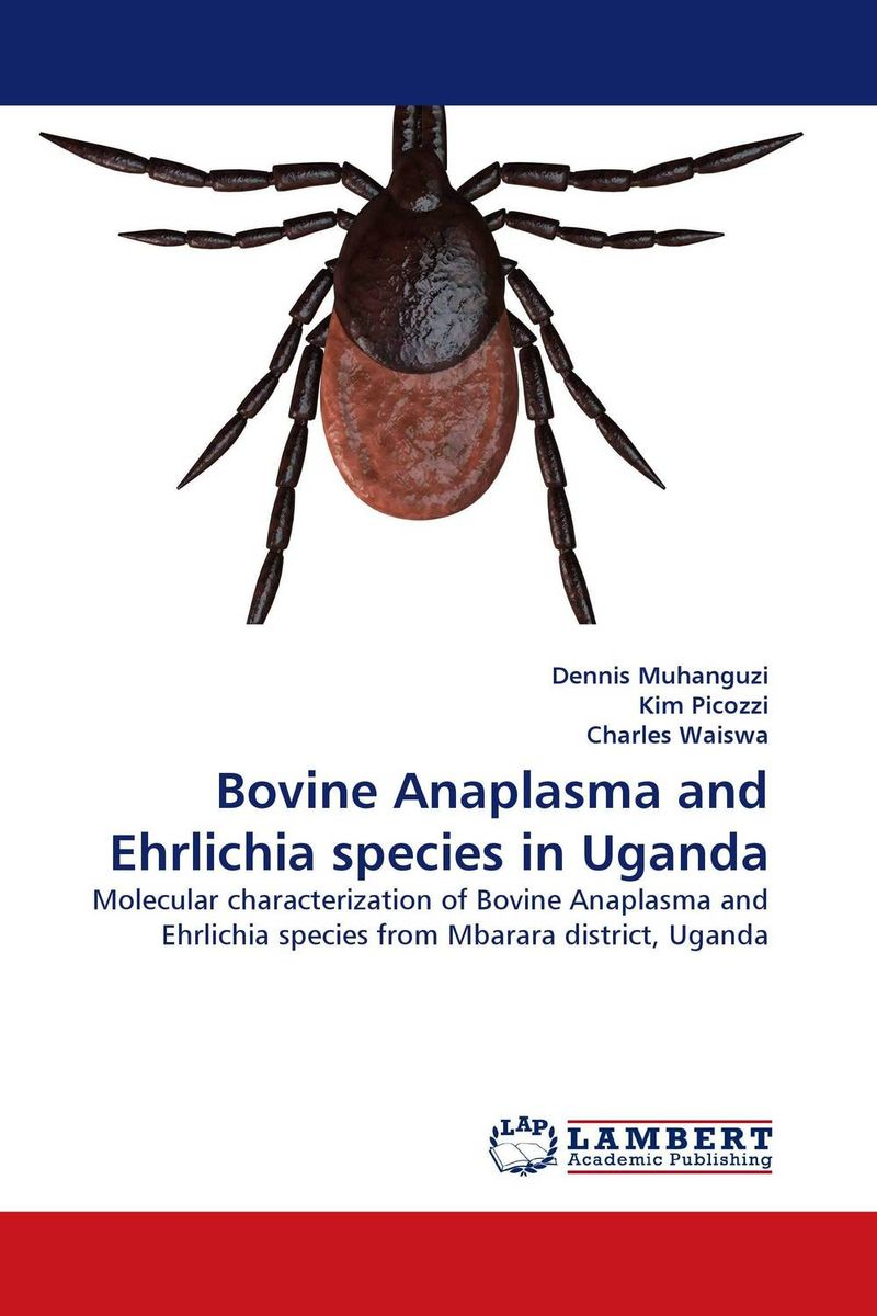 Bovine Anaplasma and Ehrlichia species in Uganda sumit chakravarty gopal shukla and amarendra nath dey tree borne oilseeds species