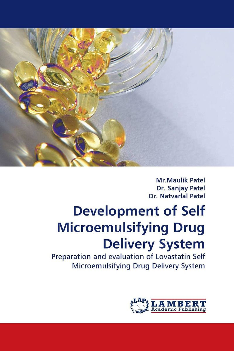 Development of Self Microemulsifying Drug Delivery System atamjit singh pal paramjit kaur khinda and amarjit singh gill local drug delivery from concept to clinical applications