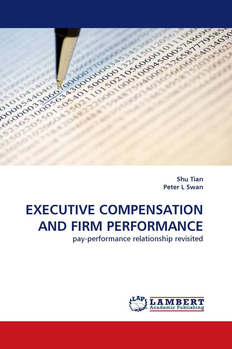 EXECUTIVE COMPENSATION AND FIRM PERFORMANCE kiran prasad bhatta executive compensation