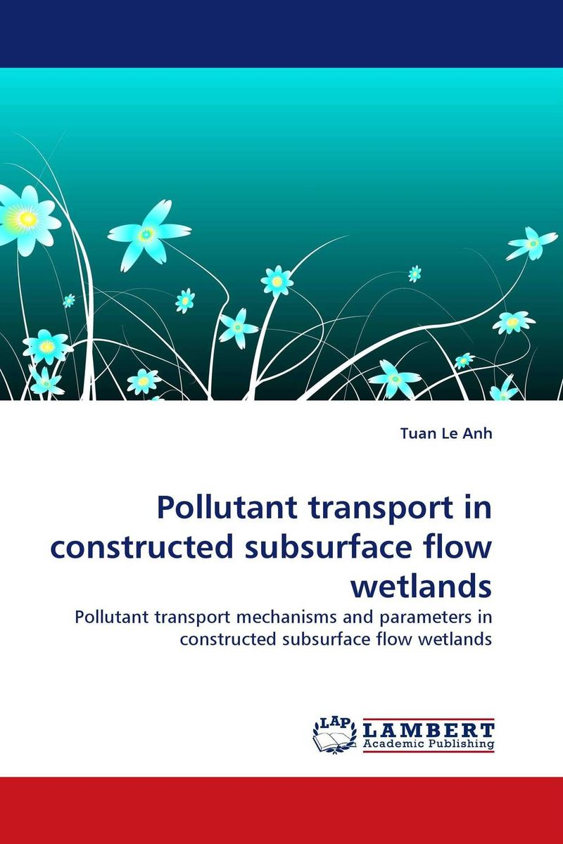 Pollutant transport in constructed subsurface flow wetlands bacterial composition of constructed wetland s biofilm