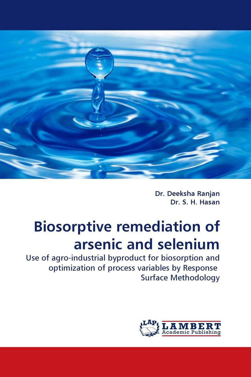 Biosorptive remediation of arsenic and selenium roles of selenium in farms and in human health