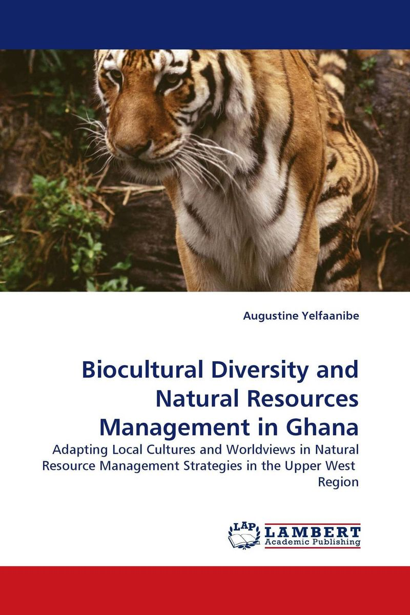 Biocultural Diversity and Natural Resources Management in Ghana indigenous rangeland and water resources management practices