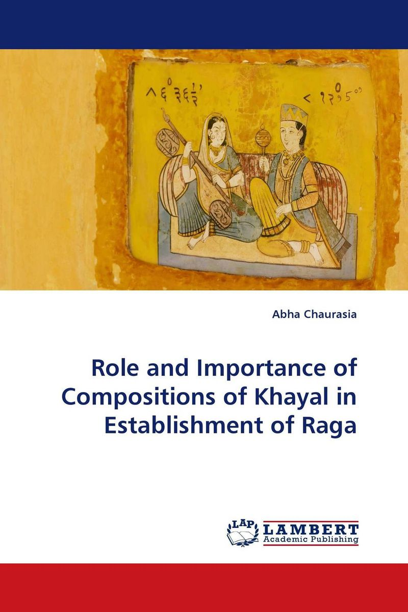 Role and Importance of Compositions of Khayal in Establishment of Raga v janaka maya devi technique of presenting music compositions in dance